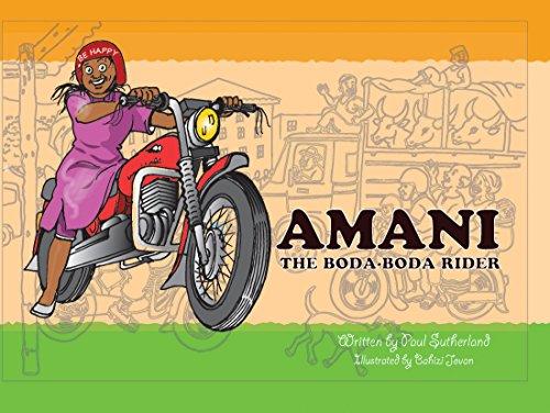 Amani the Boda-Boda Rider (Amani Adventures)