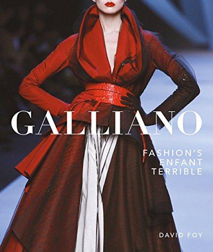 Galliano: Fashion's Enfant Terrible