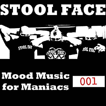 Mood Music for Maniacs