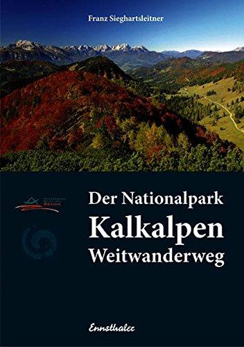 51rTeZVI0bL - Der Nationalpark Kalkalpen Weitwanderweg