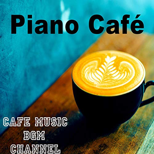 Piano Café ~Relaxing Jazz Piano Music~ - Cafe Music BGM channel