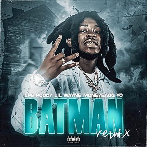 LPB Poody & Lil Wayne feat. Moneybagg Yo