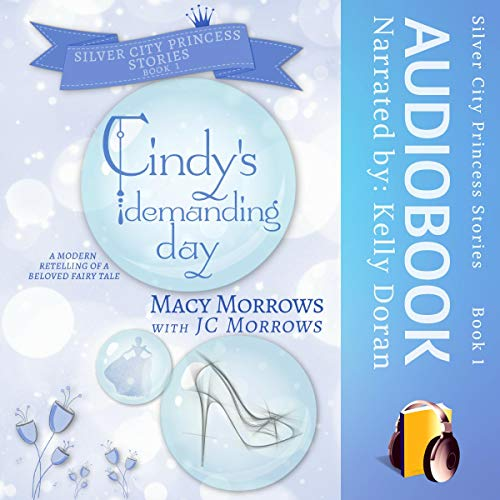 Cindy's Demanding Day  audiobook cover art
