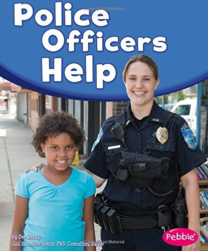 Police Officers Help (Our Community Helpers)