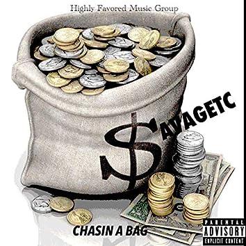 Chasin' a Bag