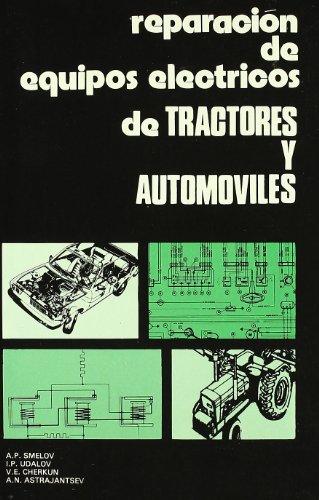 Reparación de equipos eléctricos de tractores y automóviles