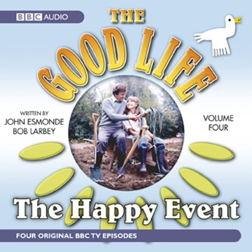 The Good Life, Volume 4 audiobook cover art
