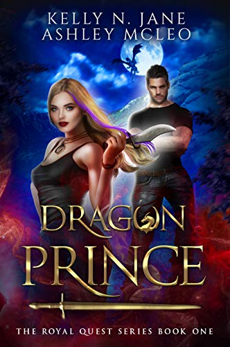 Dragon Prince: A Dragon Shifter Fantasy Adventure (The Royal Quest Book 1)
