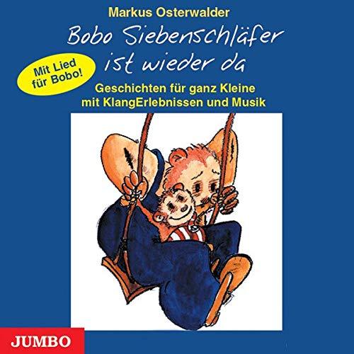 Bobo Siebenschläfer ist wieder da. CD: Geschichten für ganz Kleine mit KlangErlebnissen und Musik