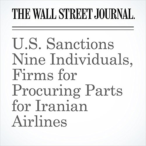 U.S. Sanctions Nine Individuals, Firms for Procuring Parts for Iranian Airlines copertina