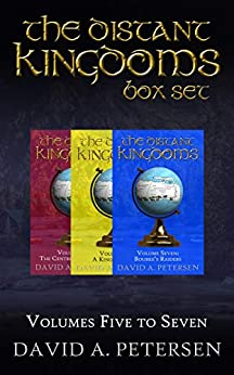 [David A Petersen]のThe Distant Kingdoms Series: Books 5 to 7 (English Edition)