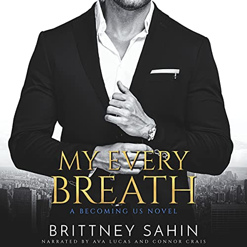 My Every Breath Audiobook By Brittney Sahin cover art