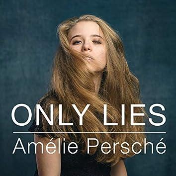 Only Lies