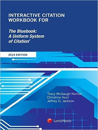 Interactive Citation Workbook for Bluebook