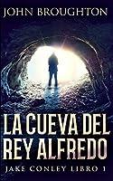 La Cueva Del Rey Alfredo