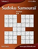 Sudoku Samoura?? - Medium - Volume 3 - 159 Grilles (French Edition) by Nick Snels (2015-03-26)