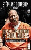 Les 13 meilleures histoires de serial killers (nouvelle édition)