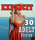 30 EXPLICIT ADULT STORIES