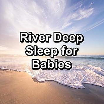 River Deep Sleep for Babies