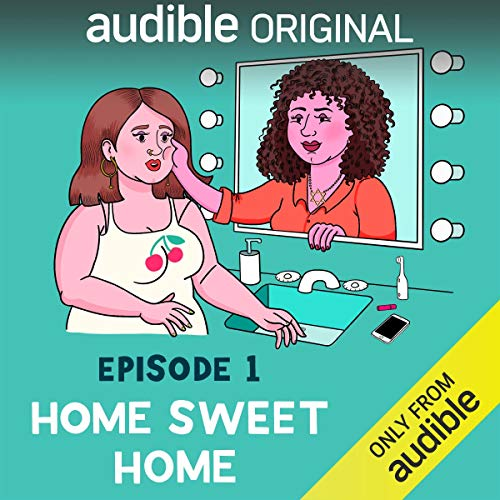 Episode 1: Home Sweet Home