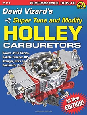 David Vizard's How to Super Tune and Modify Holley Carburetors (Performance How-To)