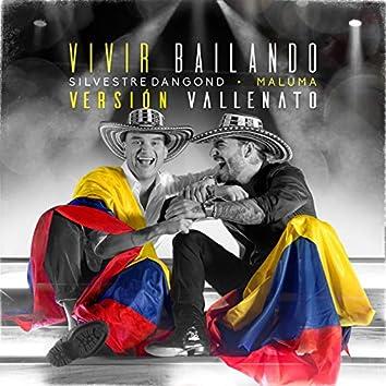 Vivir Bailando (Vallenato Version)