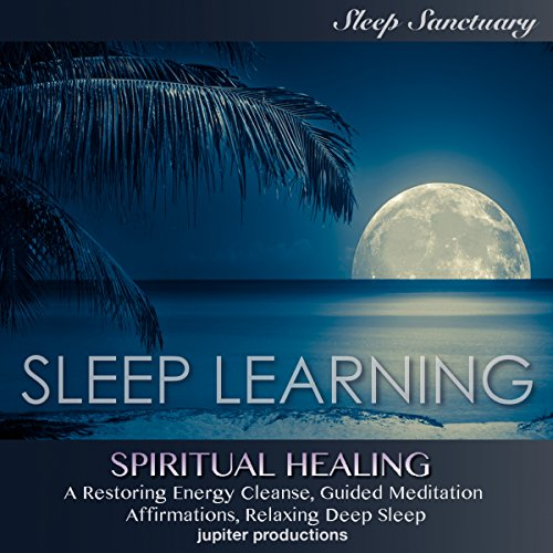 Spiritual Healing, a Restoring Energy Cleanse audiobook cover art
