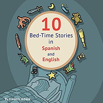 10 Bed-Time Stories in Spanish and English