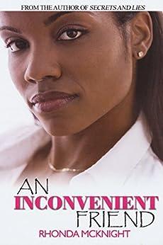 An Inconvenient Friend by [Rhonda McKnight]
