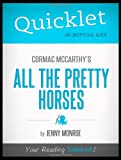Quicklet - Cormac McCarthy's All The Pretty Horses