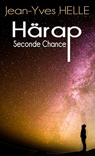 Härap: Seconde Chance (French Edition)