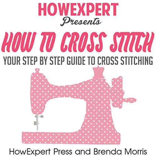 How To Cross Stitch audiobook cover art