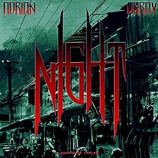 Night                   Autor:                                                                                                                                 Adrian Daray                               Sprecher:                                                                                                                                 Adrian Daray                      Spieldauer: 15 Std. und 22 Min.     8 Bewertungen     Gesamt 2,4