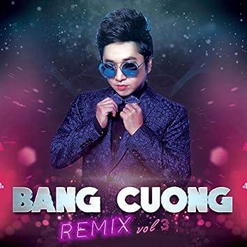 Bằng Cường Remix (Vol. 3)