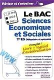 Je me teste sur... Le BAC Sciences Economiques et Sociales Tle ES (logiciel d'autoévaluation inclus)