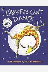 Giraffes Can't Dance: International No.1 Bestseller Paperback
