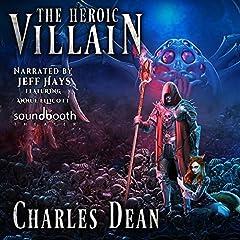 The Heroic Villain