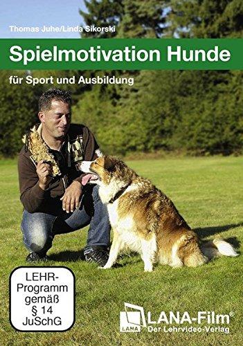 Spielmotivation Hunde für Sport und Ausbildung [2 DVDs]