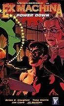 Ex Machina TP Vol 06 Power Down (Ex Machina (Collections)) by Jim Clark (Artist), Tony Harris (Artist), Brian K. Vaughan (...