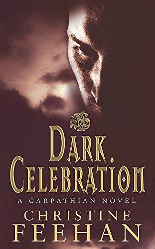 Dark Celebration: Number 17 in series (Dark Carpathian, Band 17)
