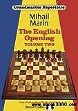 The English Opening - Grandmaster Repertoire 4 - Volume 2-Marin, Mihail