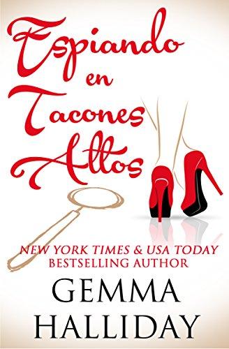 Espiando en Tacones Altos (High Heels Mysteries)