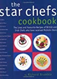 The Star Chefs Cookbook by Richard Bramble (2002-12-04)