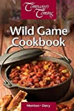The Wild Game Cookbook (Company's Coming)