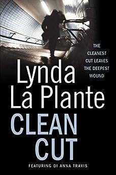 Clean Cut by [Lynda La Plante]