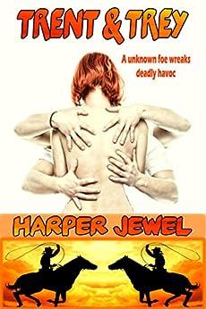 Trent & Trey by [Harper Jewel]