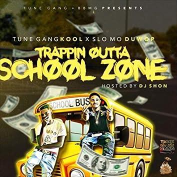 Trappin' Outta School Zone