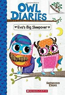 Eva's Big Sleepover: A Branches Book (Owl Diaries #9)