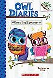 Eva's Big Sleepover: A Branches Book (Owl Diaries #9), Volume 9