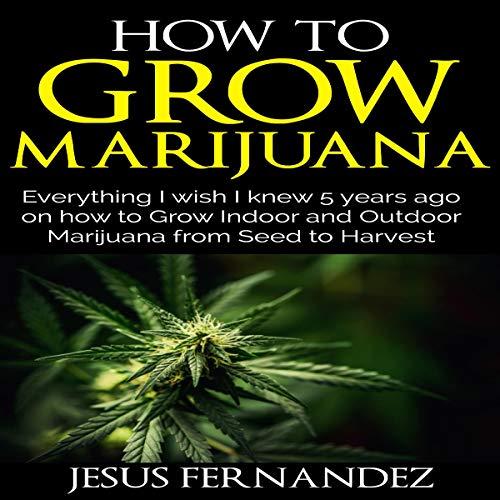 How to Grow Marijuana cover art